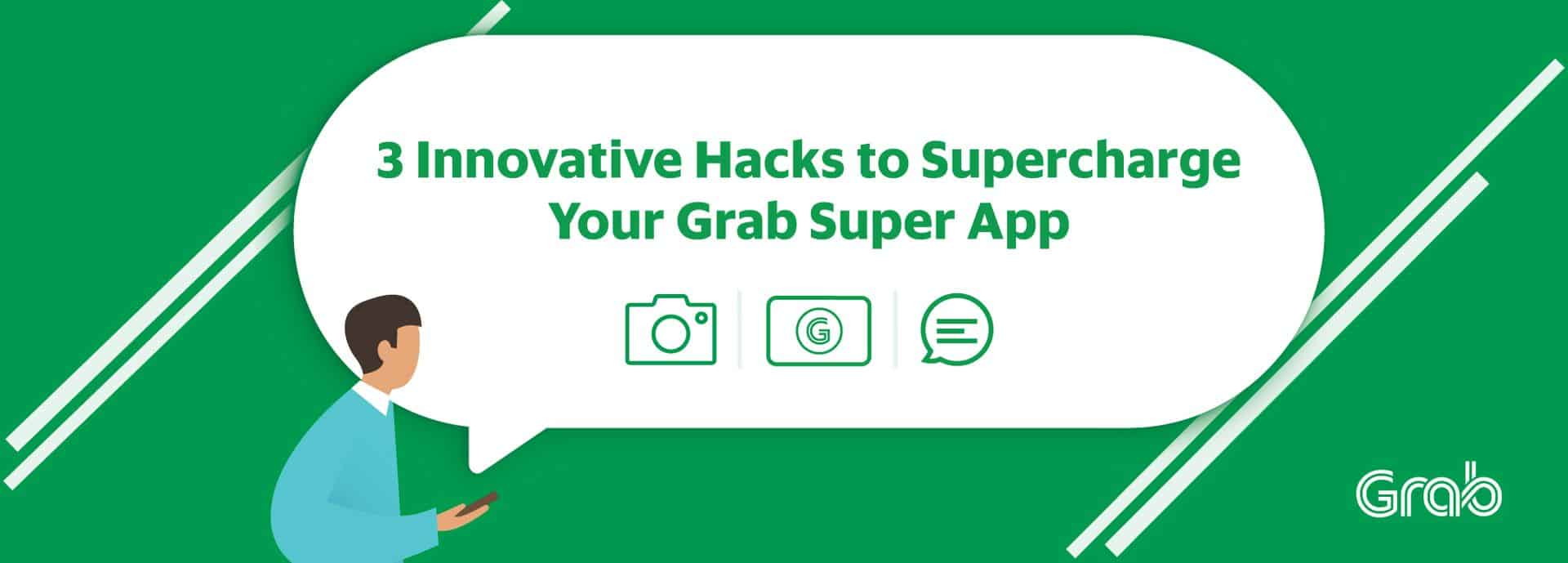 3 Innovative Hacks to Supercharge Your Grab Super App | Grab PH