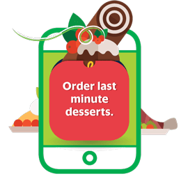 Order last minute desserts.