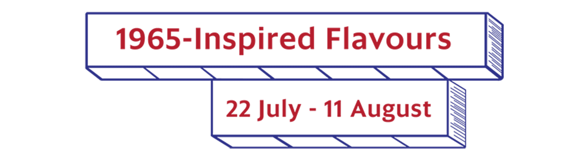 1965 -Inspired Falvours 22 July - 11 August