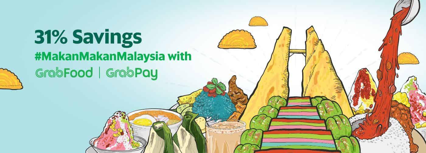 #MakanMakanMalaysia with GrabFood and GrabPay