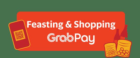 Feasting & Shopping -  GrabPay