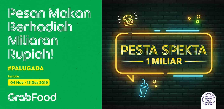 Pesta Spekta Grabfood Makan Makan Berhadiah Rp1 Miliar Grab Id